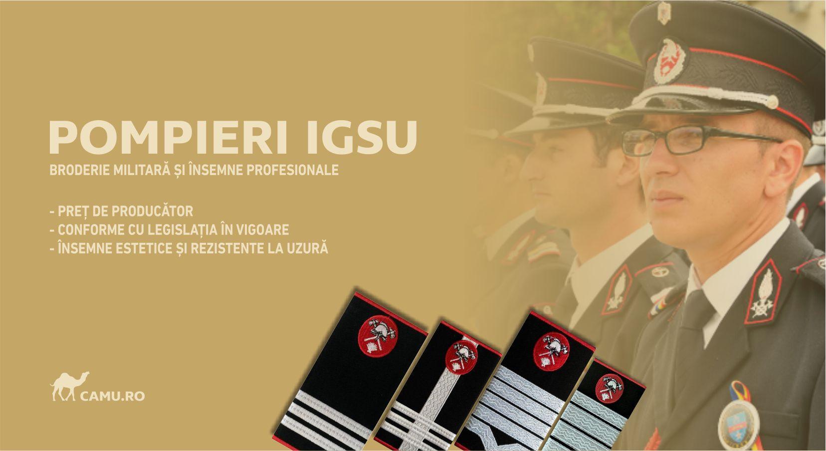 Grade Militare Pompieri IGSU de vânzare | Emblema IGSU | Petlite IGSU | Nominale și alte însemne distinctive pentru uniforma Pompieri IGSU. *Conforme cu legislația în vigoare.