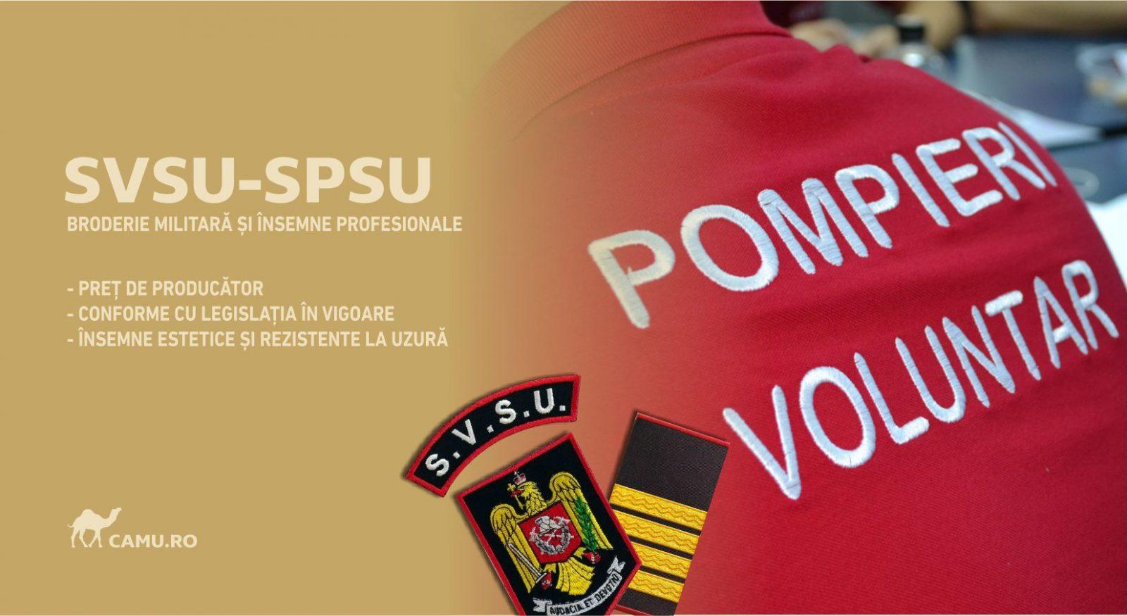 Grade Militare Serviciul Voluntar SVSU – SPSU de vânzare | Embleme SVSU – SPSU | Petlițe | Ecusoane | Nominale și alte însemne distinctive pentru uniforma Serviciului Voluntar SVSU – SPSU. *Conforme cu legislația în vigoare.